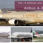 The 13 Airlines who operate Airbus 380..!