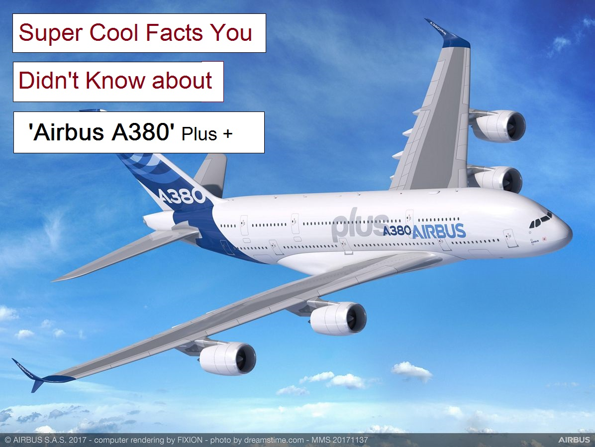 Airbus A380 plus - Super Cool Facts You Didn't Know..!