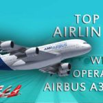 Top 13 Airlines who operate worlds biggest passengers aircraft airbus A380 – 2017