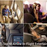 World's Top 10 Best Airline In-Flight Entertainment