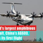 World's largest amphibious aircraft takes off in China