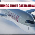 10 Interesting facts about Qatar Airways : Jetline Marvel
