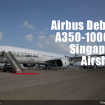 First A350-1000 Tour in pictures at Singapore Airshow 2018.
