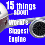 Top 15 things about World Largest Engine GE 9x for Boeing 777x