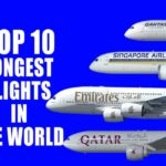 Top 10 Longest Flights in the World 2018