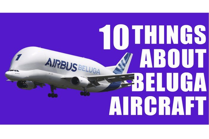 10 things about Beluga Cargo Aircraft